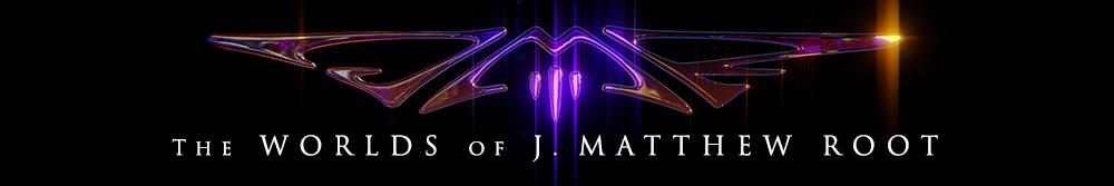 The Worlds of J. Matthew Root